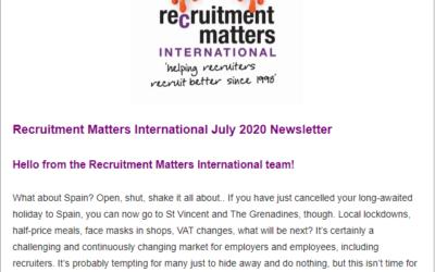 Recruitment Matters International Newsletter: July 2020